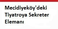 mecidiyekoydeki_tiyatroya_sekreter_elemani