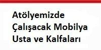atolyemizde_calisacak_mobilya _usta_ve_kalfalari