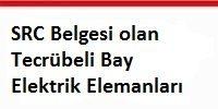 src_belgesi_olan_tecrübeli_bay_elektrik_elemanlari