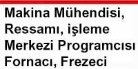 Makina_Muhendisi_Ressami_İsleme_Merkezi_programcisi_tornacı_frezeci