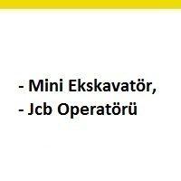 mini ekskavatör operatörü aranıyor, jcb operatörü iş ilanları, mini ekskavatör operatörü arayan, jcb operatörü eleman ilanları istanbul, iş makinesi operatörü iş ilanları sayfası
