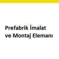 prefabrik imalat elemanı aranıyor, prefabrik imalat elemanı iş ilanları, prefabrik imalat elemanı arayan, prefabrik montaj elemanı ilanları maltepe, prefabrik montaj elemanı iş ilanları sayfası