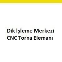cnc torna elemanı aranıyor, cnc torna elemanı iş ilanları, cnc torna elemanı ilanları, cnc torna elemanı arayan, cnc torna elemanı ilanları avrupa yakası, cnc torna elemanı ilan sayfası, cnc torna elemanı iş ilanları sayfası