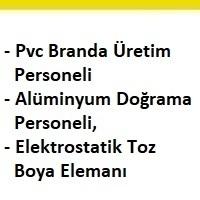 pvc branda üretim personeli arayan, pvc branda üretim personeli ilanları, alüminyum doğrama personeli ilanları, alüminyum doğrama personeli aranıyor, elektrostatik toz boya elemanı arayan, elektrostatik toz boya elemanı dudullu, elektrostatik toz boya elemanı iş ilanları sayfası