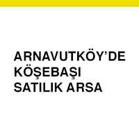 arnavutköy satılık arsa, acil satılık arsa ilanları, satılık arsa arayanlar, arnavutköy arsa aranıyor