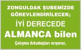 Zonguldak Şubemize Almanca Bilen Çağrı Merkezi Elemanı
